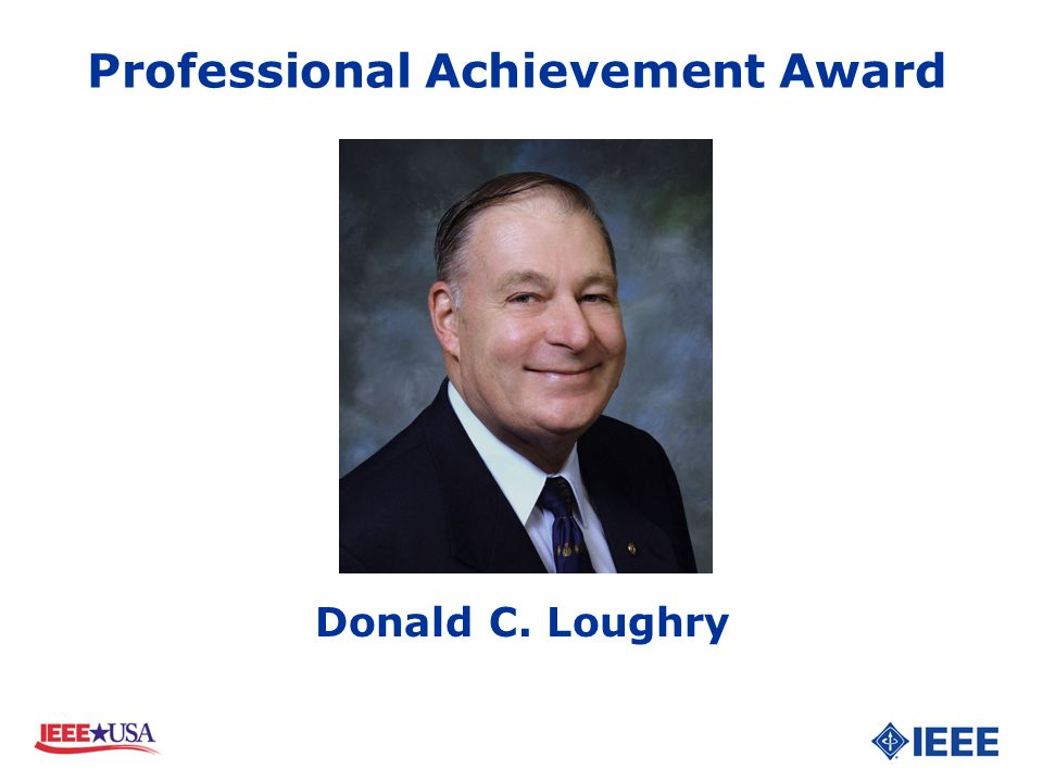 Donald C. Loughry Professional Achievement Award