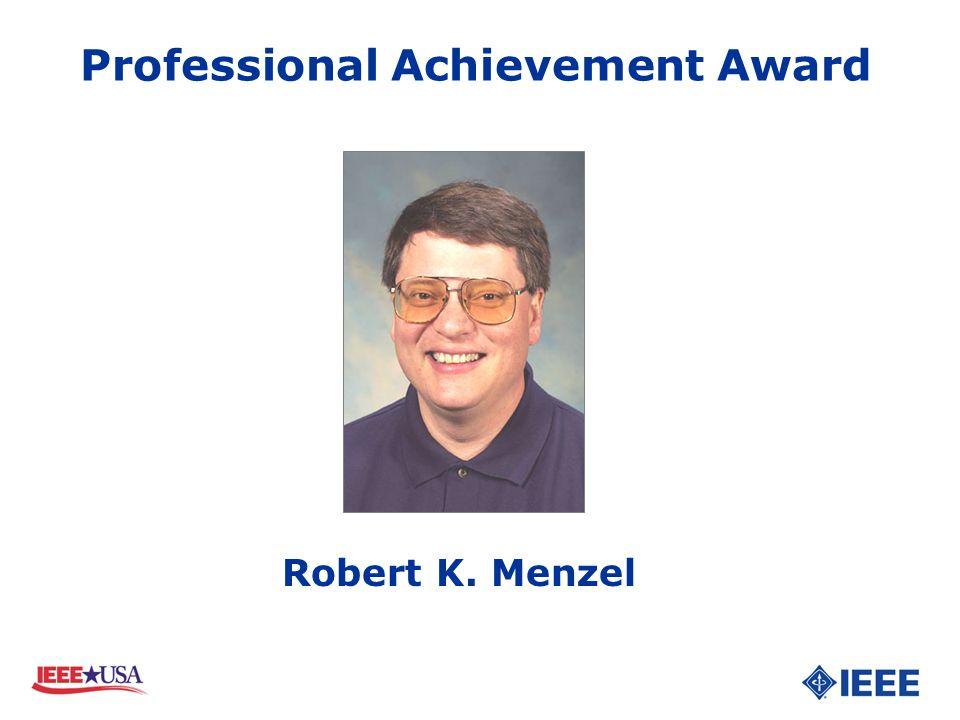 Robert K. Menzel Professional Achievement Award