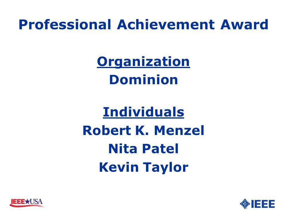 Organization Dominion Individuals Robert K. Menzel Nita Patel Kevin Taylor