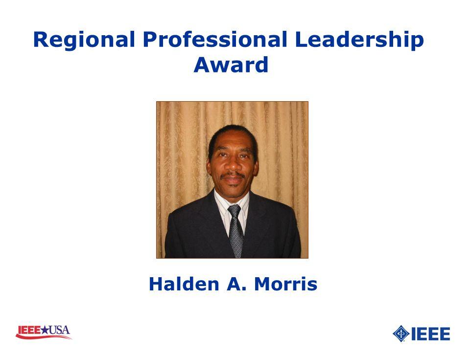 Halden A. Morris Regional Professional Leadership Award