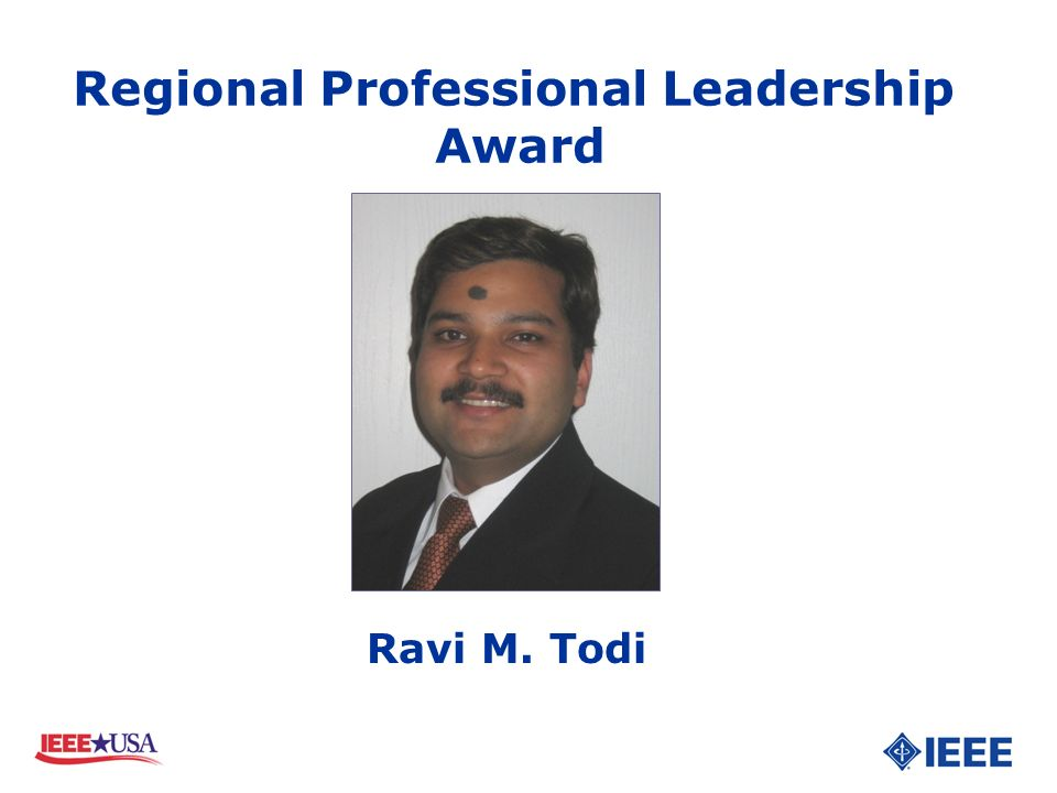 Ravi M. Todi Regional Professional Leadership Award