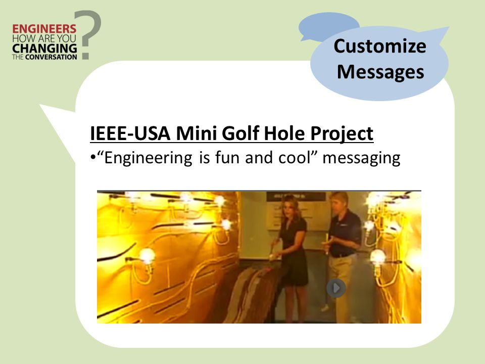 Customize Messages IEEE-USA Mini Golf Hole Project Engineering is fun and cool messaging
