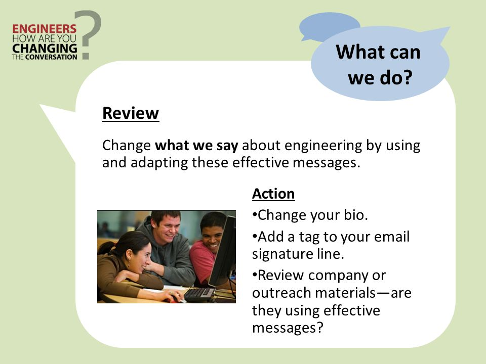 Review Change what we say about engineering by using and adapting these effective messages.