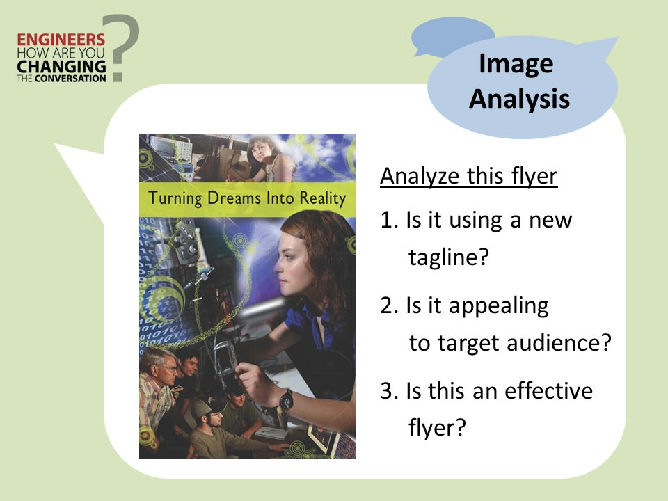 Image Analysis Analyze this flyer 1. Is it using a new tagline.