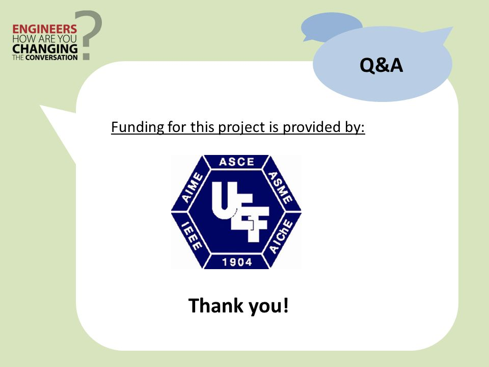 Q&A Thank you! Funding for this project is provided by: