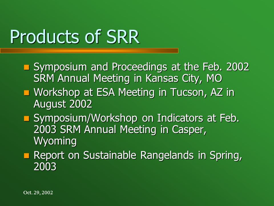 Oct. 29, 2002 Products of SRR Symposium and Proceedings at the Feb.