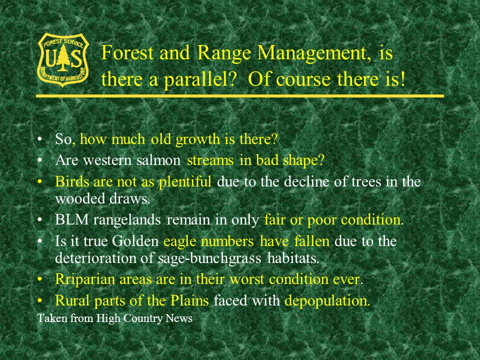 Forest and Range Management, is there a parallel. Of course there is.