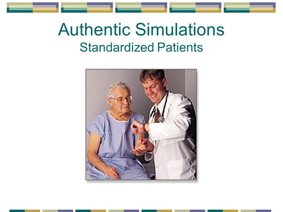 Authentic Simulations Standardized Patients