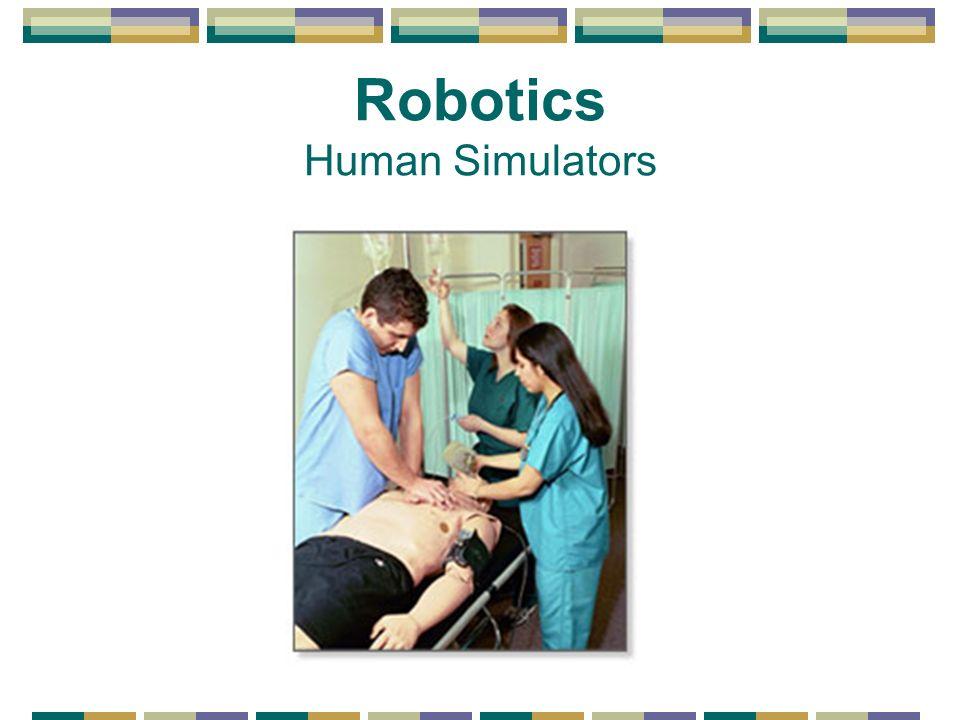 Robotics Human Simulators