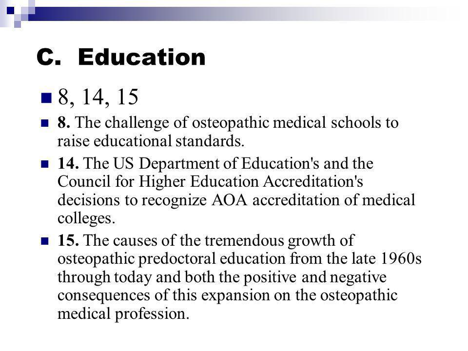 C. Education 8, 14, 15 8.
