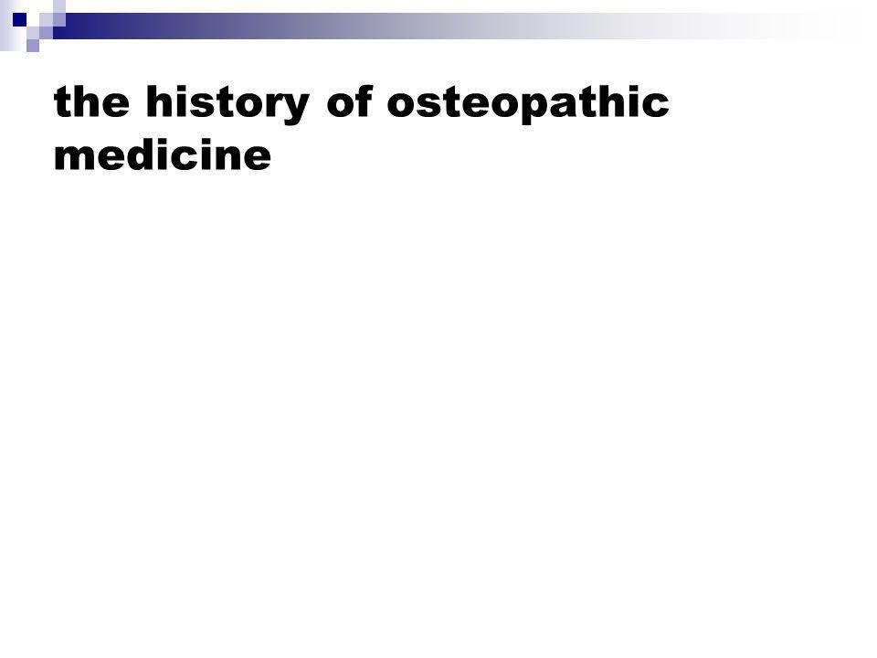 the history of osteopathic medicine