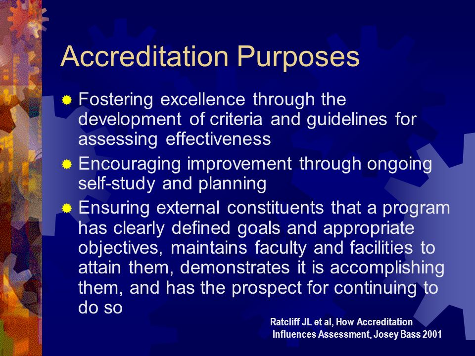 How does accreditation and assessment come together.