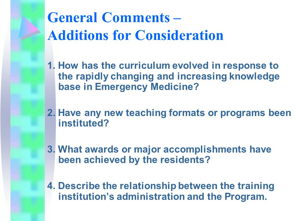 General Comments – Additions for Consideration 1.