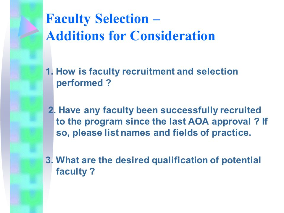 Faculty Selection – Additions for Consideration 1.