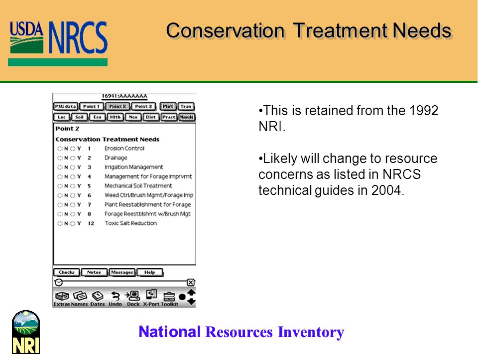 National Resources Inventory Conservation Treatment Needs This is retained from the 1992 NRI.