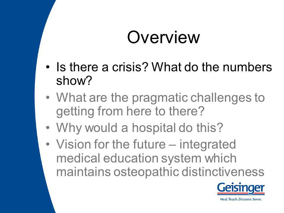 Overview Is there a crisis. What do the numbers show.