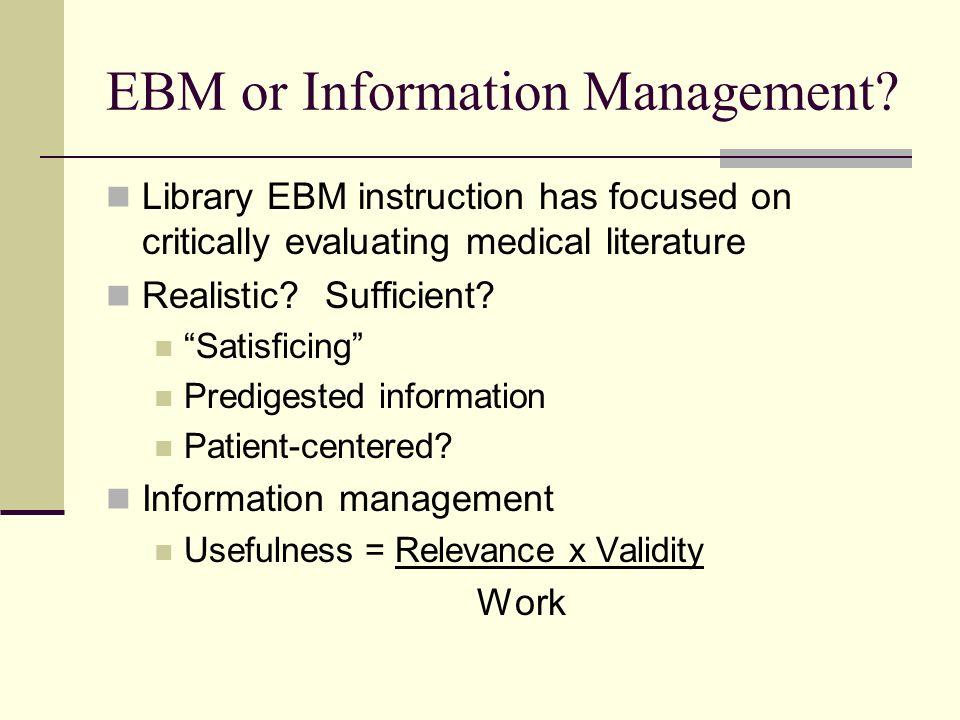 EBM or Information Management.