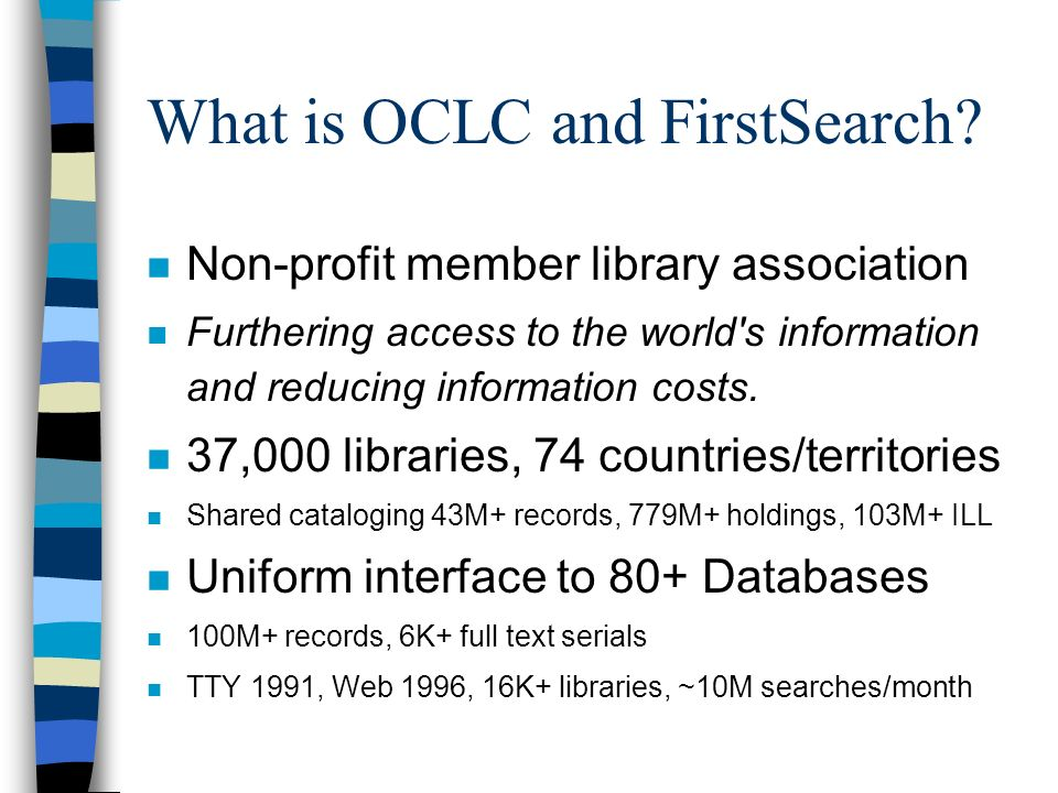 What is OCLC and FirstSearch.