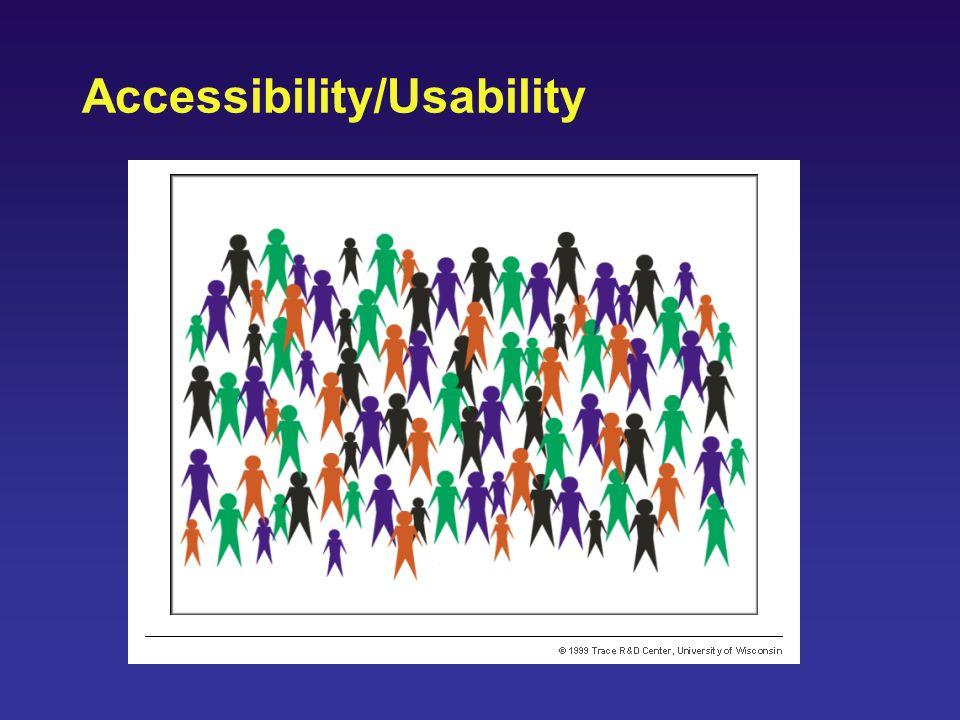 Accessibility/Usability