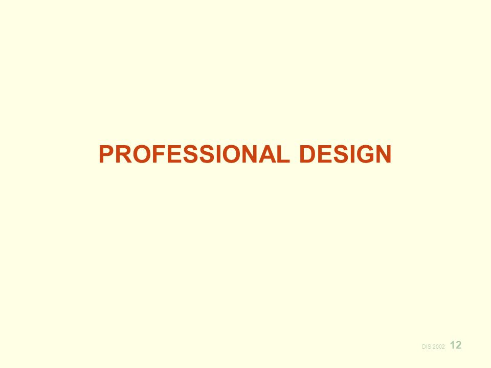 DIS PROFESSIONAL DESIGN