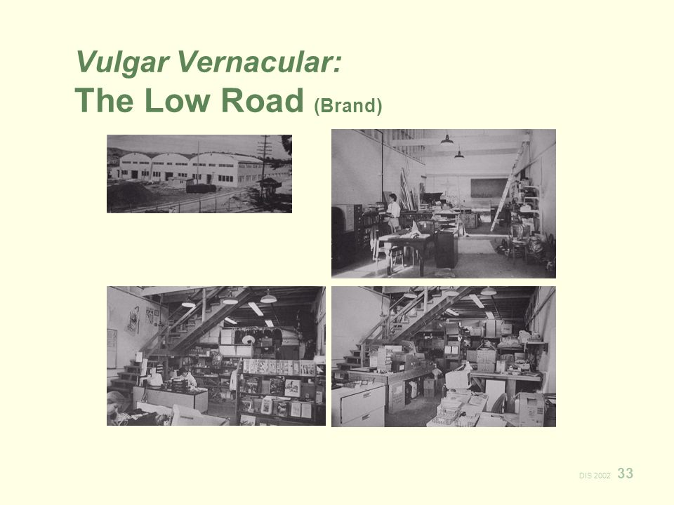 DIS 2002 33 Vulgar Vernacular: The Low Road (Brand)