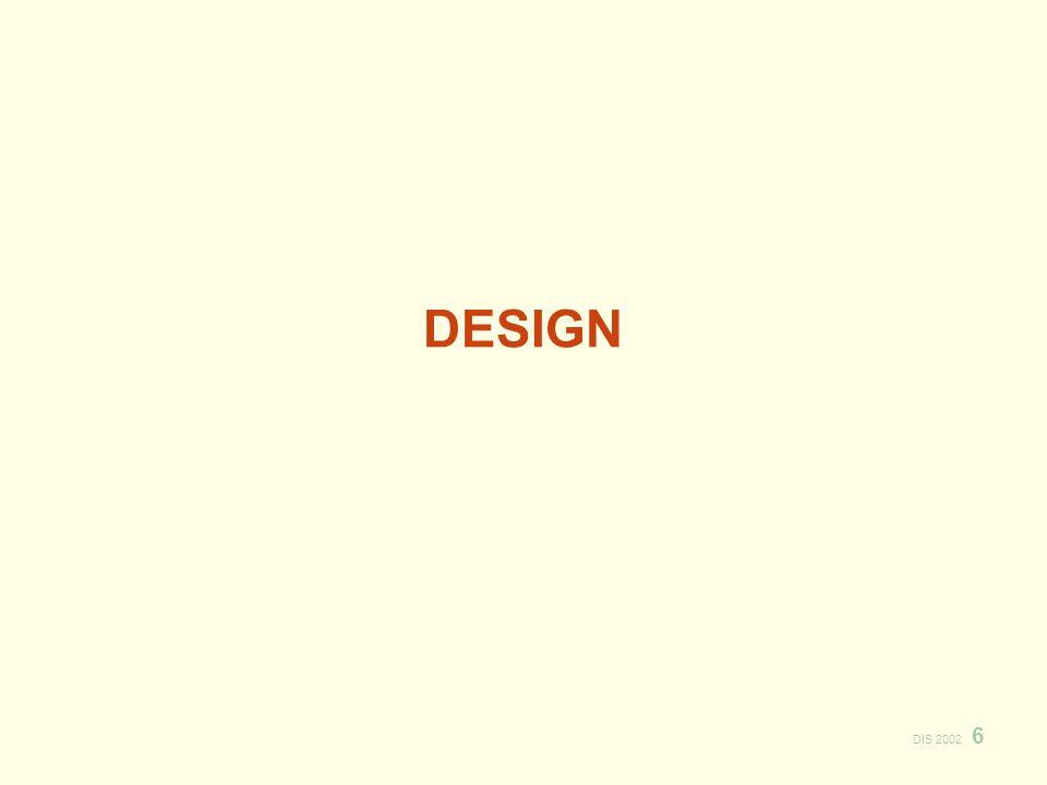 DIS 2002 6 DESIGN