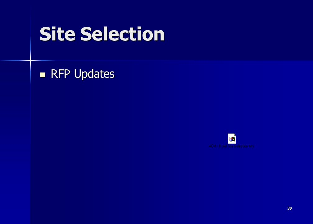 30 Site Selection RFP Updates RFP Updates