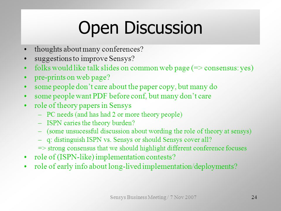 Sensys Business Meeting / 7 Nov Open Discussion thoughts about many conferences.