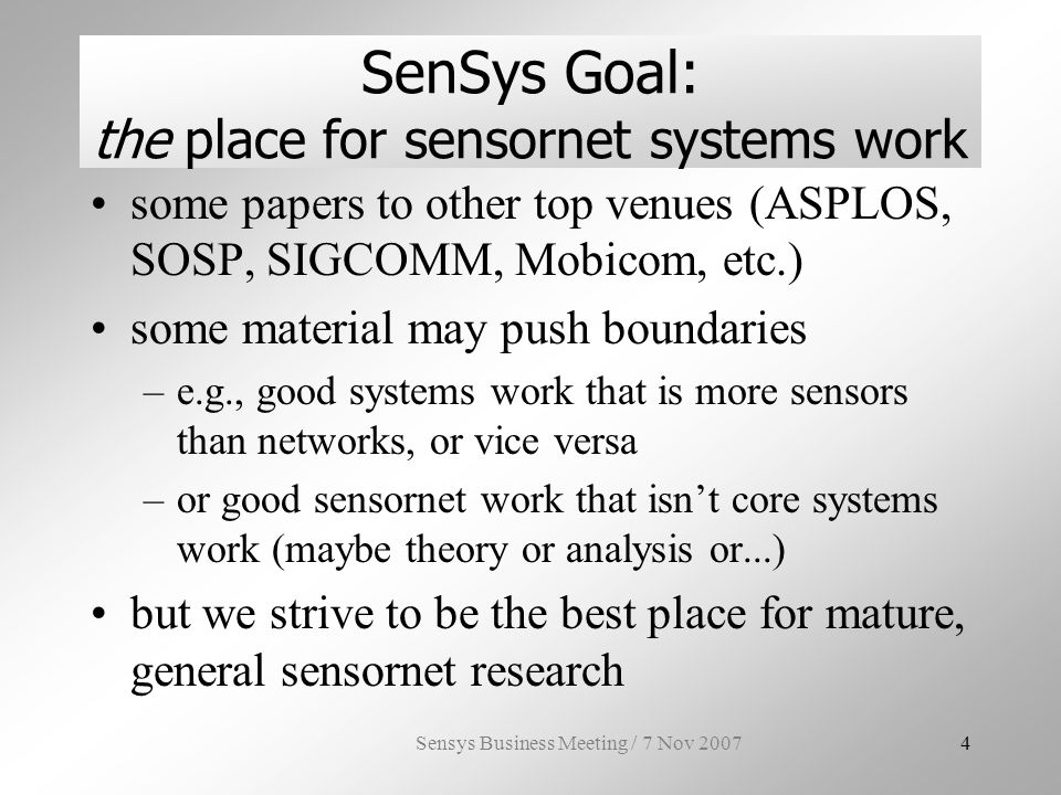 Sensys Business Meeting / 7 Nov 20075 What is Sensor Networking.