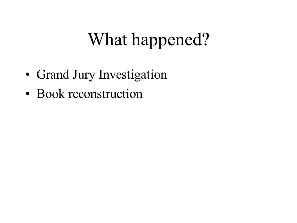 What happened Grand Jury Investigation Book reconstruction
