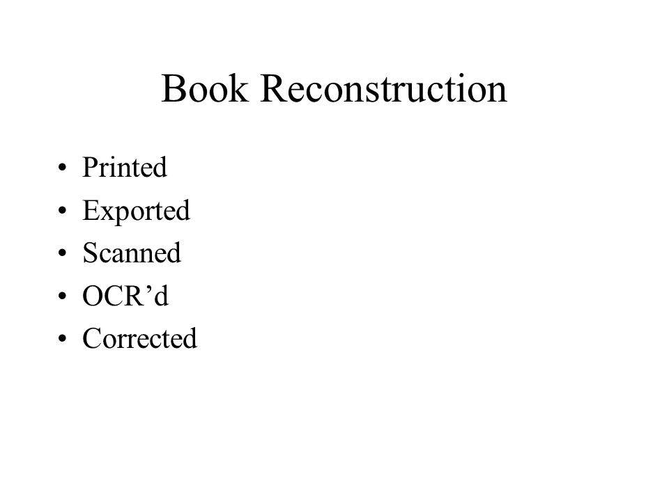 Book Reconstruction Printed Exported Scanned OCRd Corrected