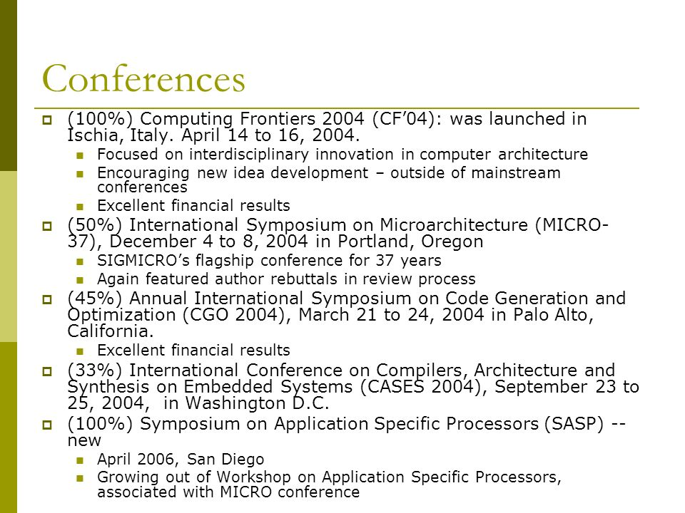 SIGMICRO online newsletter e-Seminar series The SIGMICRO newsletter has been restarted in an online form with Erik Altman (IBM T.J.