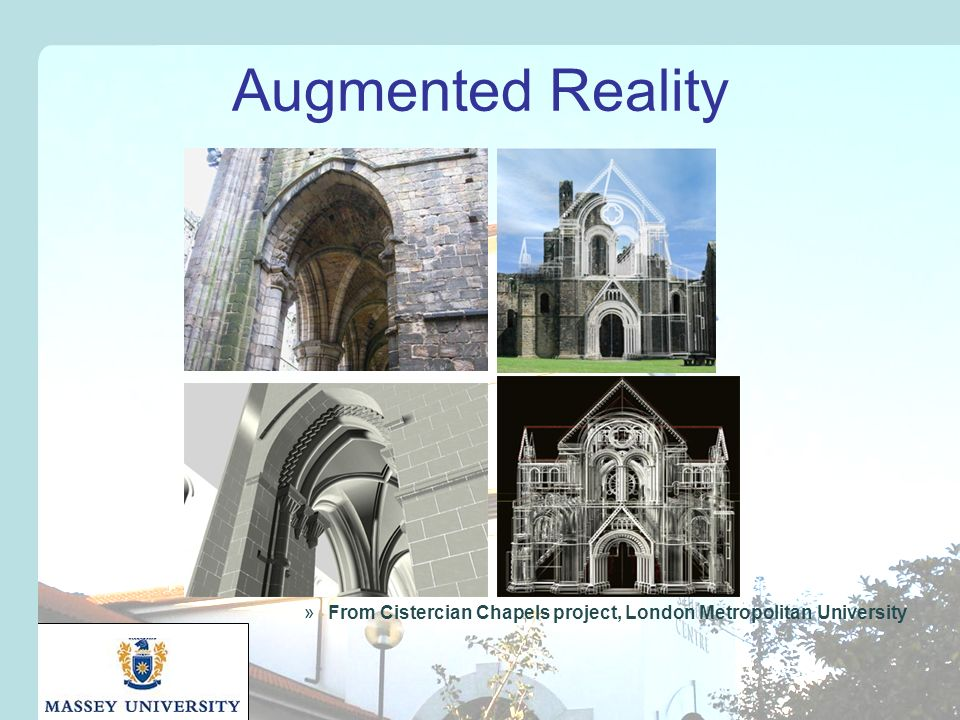 Augmented Reality »From Cistercian Chapels project, London Metropolitan University
