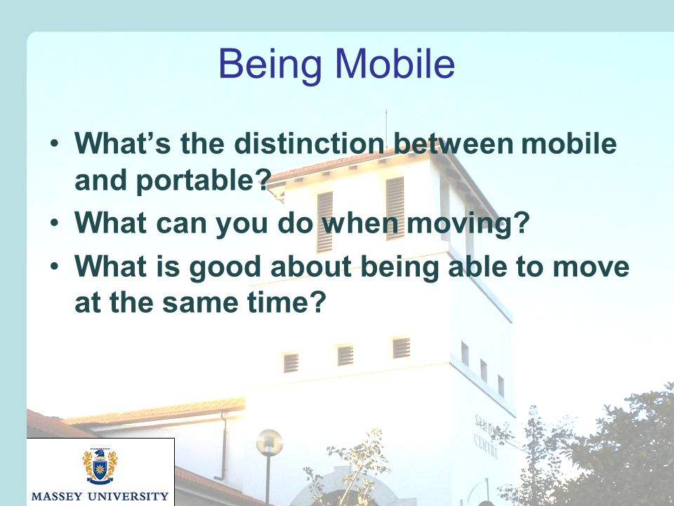 Affordances and Disruption Mobile disruption is based on mobility being the key value proposition –Doesn t matter of other aspects have reduced utility –What are the affordances of a mobile device?