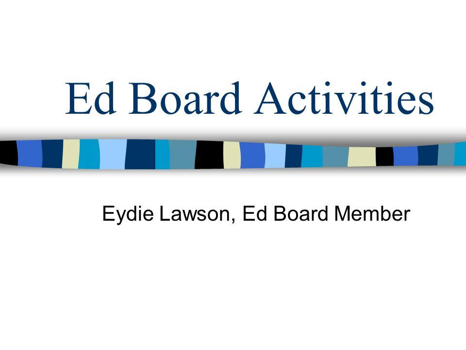 Eydie Lawson, Ed Board Member