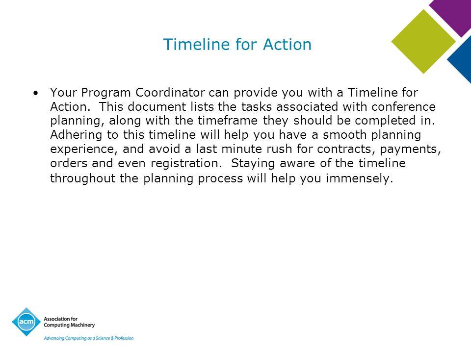 Onsite Registration Management –Onsite Registration Management: ACM recommends having a volunteer assist with onsite registration.