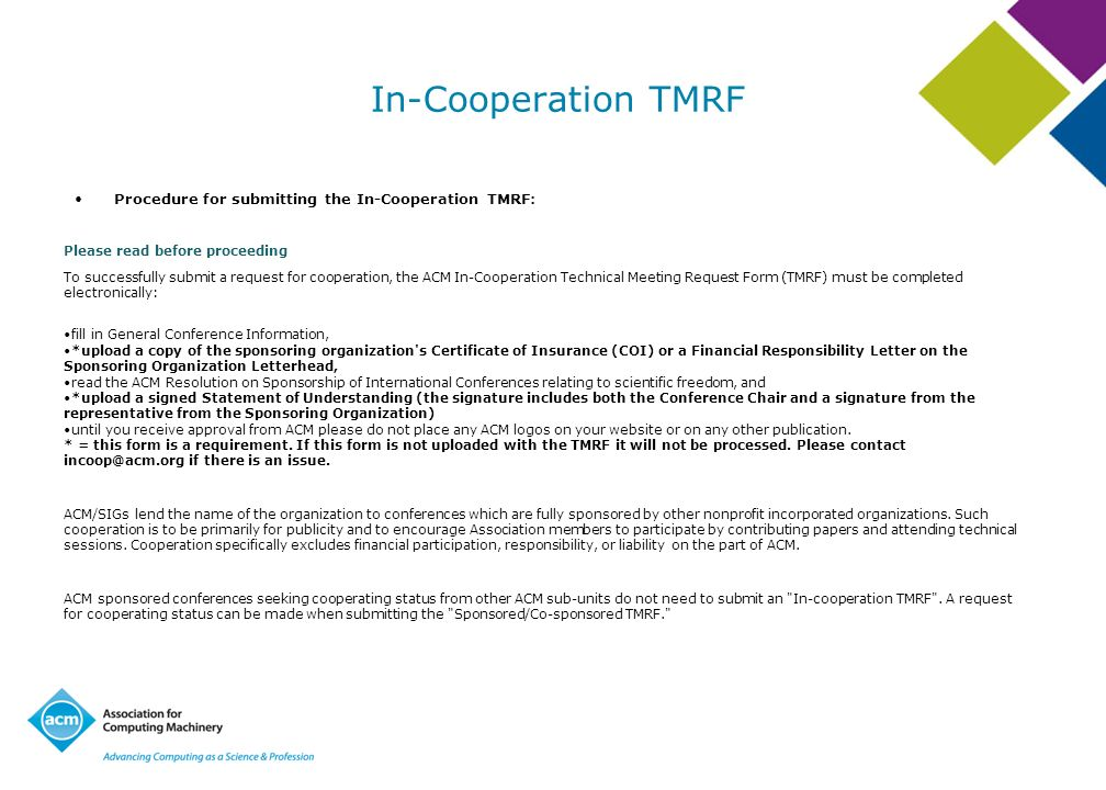 In-Cooperation TMRF Procedure for submitting the In-Cooperation TMRF: Please read before proceeding To successfully submit a request for cooperation,