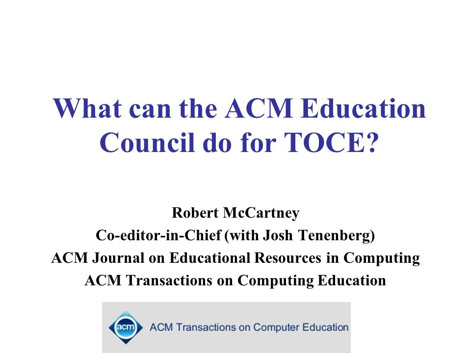 What can the ACM Education Council do for TOCE.