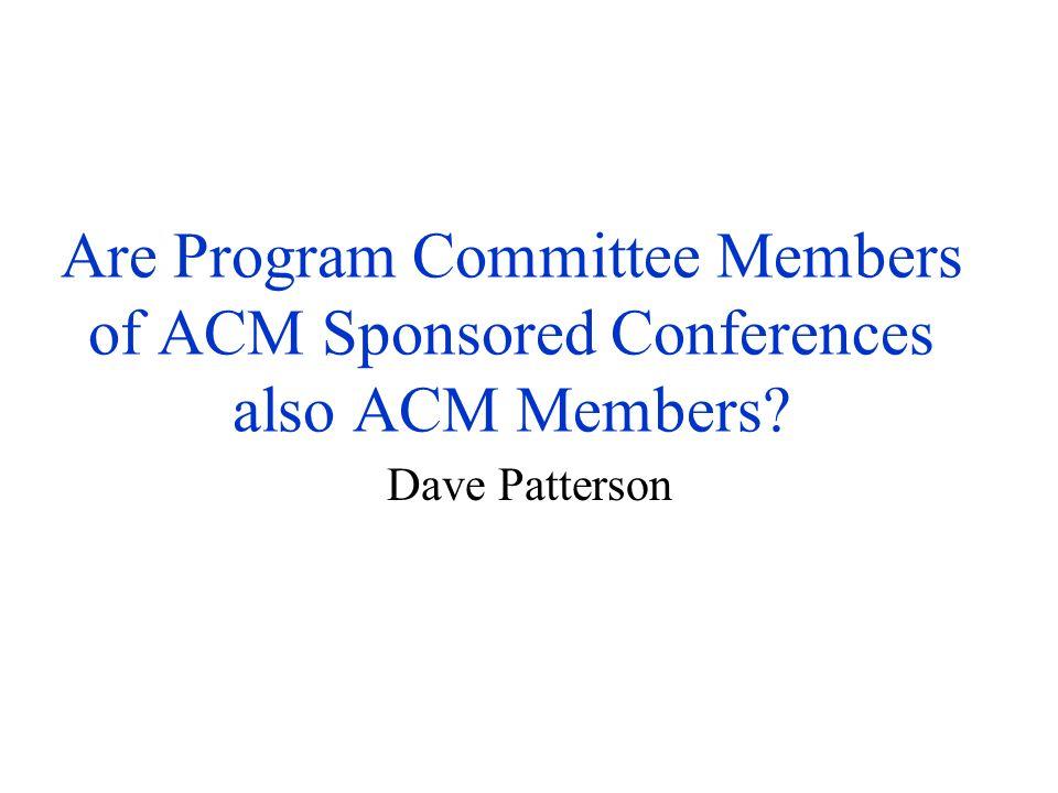 % of Program Committee in ACM: 76% ?
