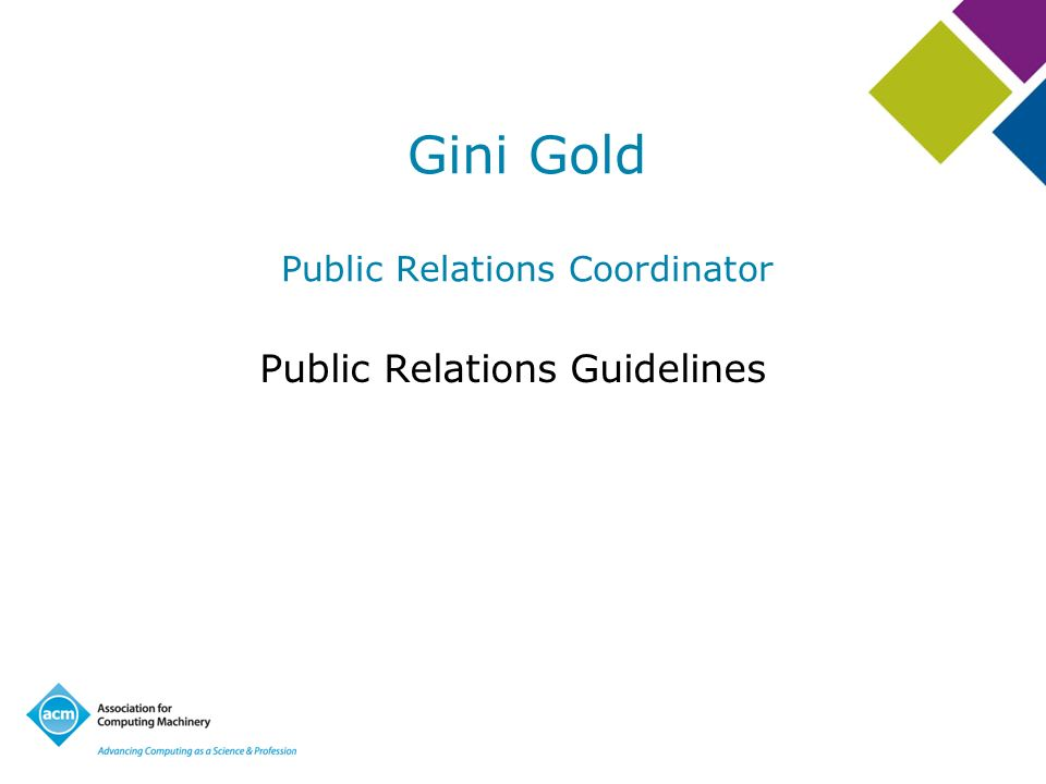 Gini Gold Public Relations Coordinator Public Relations Guidelines