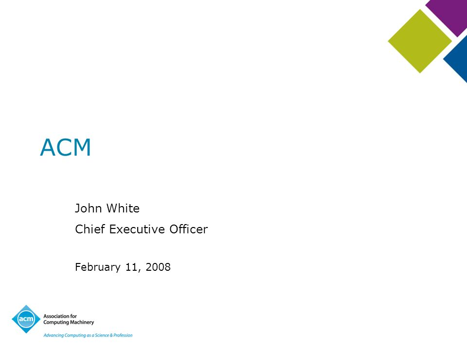 ACM John White Chief Executive Officer February 11, 2008
