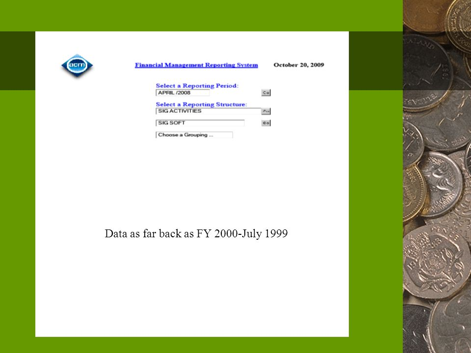 Data as far back as FY 2000-July 1999