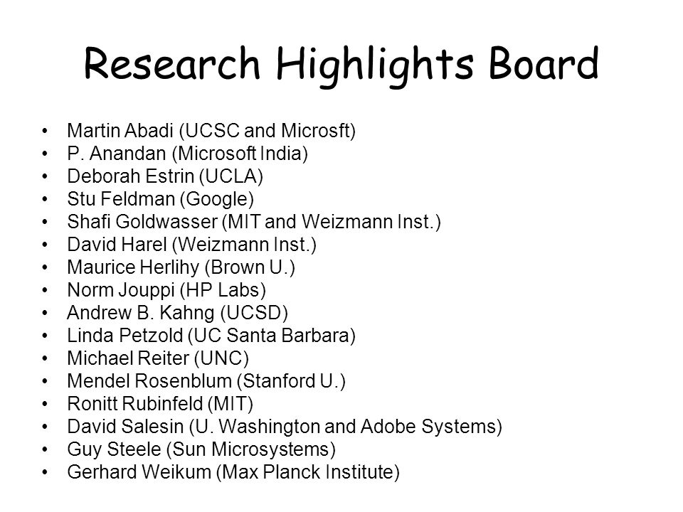 Research Highlights Board Martin Abadi (UCSC and Microsft) P.