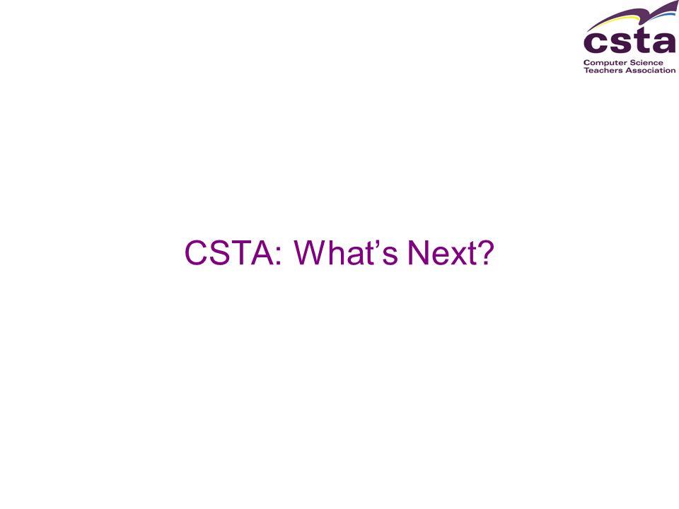 CSTA: Whats Next?