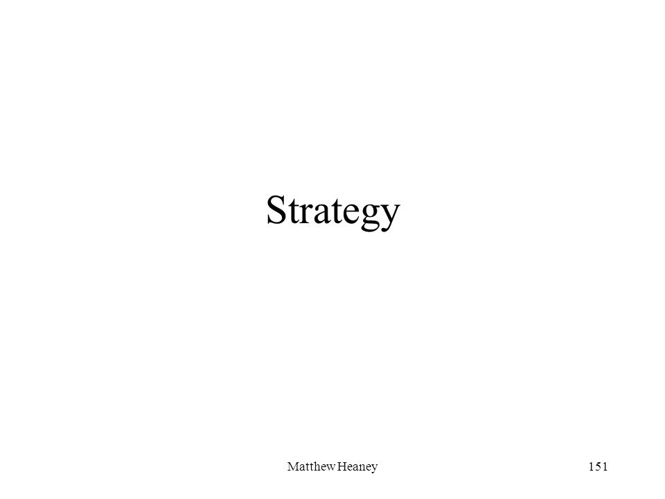 Matthew Heaney151 Strategy