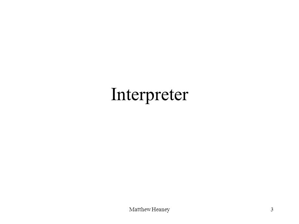 Matthew Heaney3 Interpreter