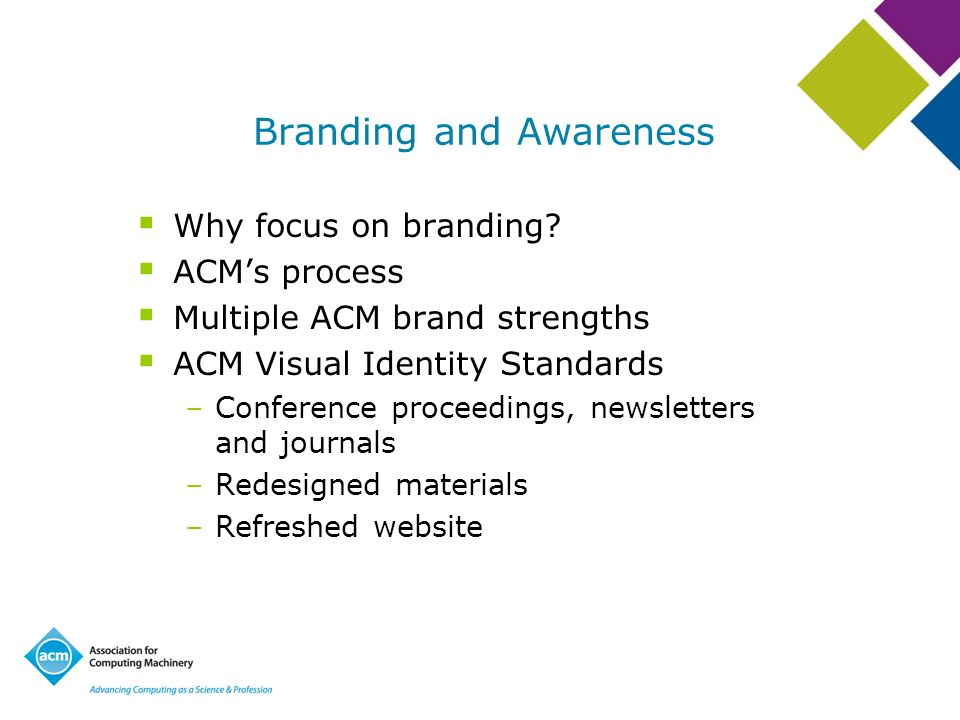 Branding and Awareness Why focus on branding.