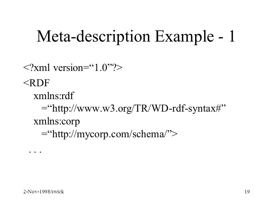 2-Nov-1998/swick19 Meta-description Example - 1...