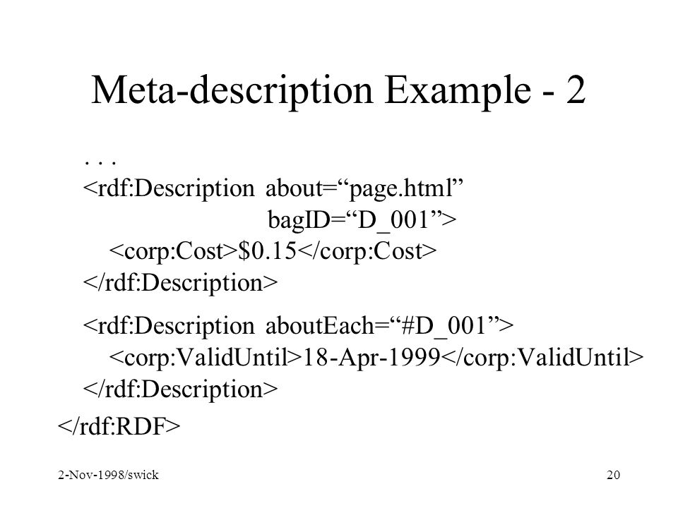 2-Nov-1998/swick20 Meta-description Example - 2... $0.15 18-Apr-1999