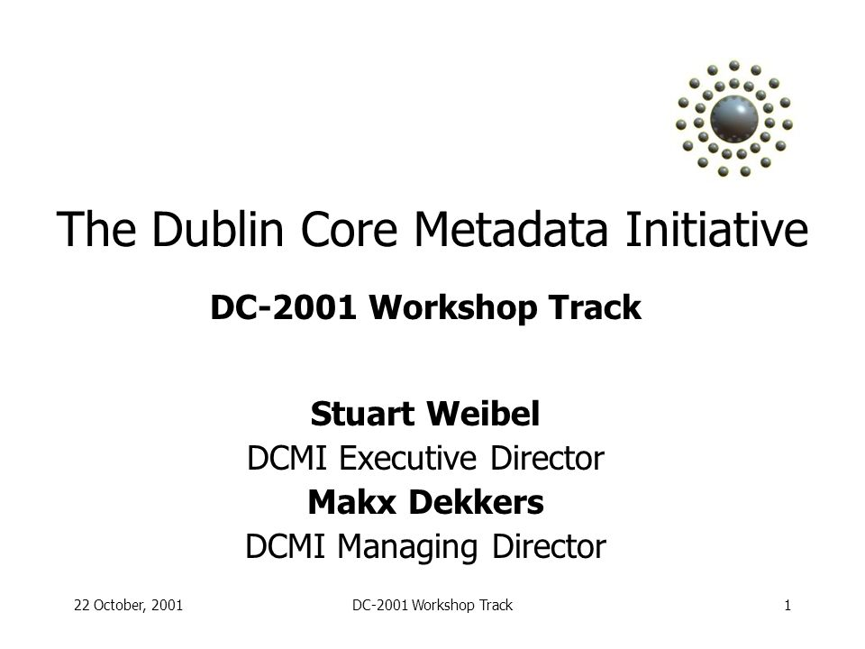 22 October, 2001DC-2001 Workshop Track2 Welcome to Tokyo.